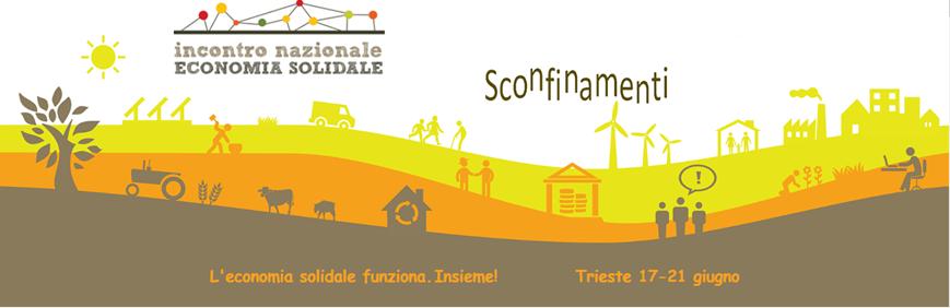 Incontro Nazionale dell'Economia Solidale – Trieste 19 – 21 giugno 2015