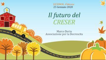 IL FUTURO DEL CRESER - Una analisi di Marco Deriu